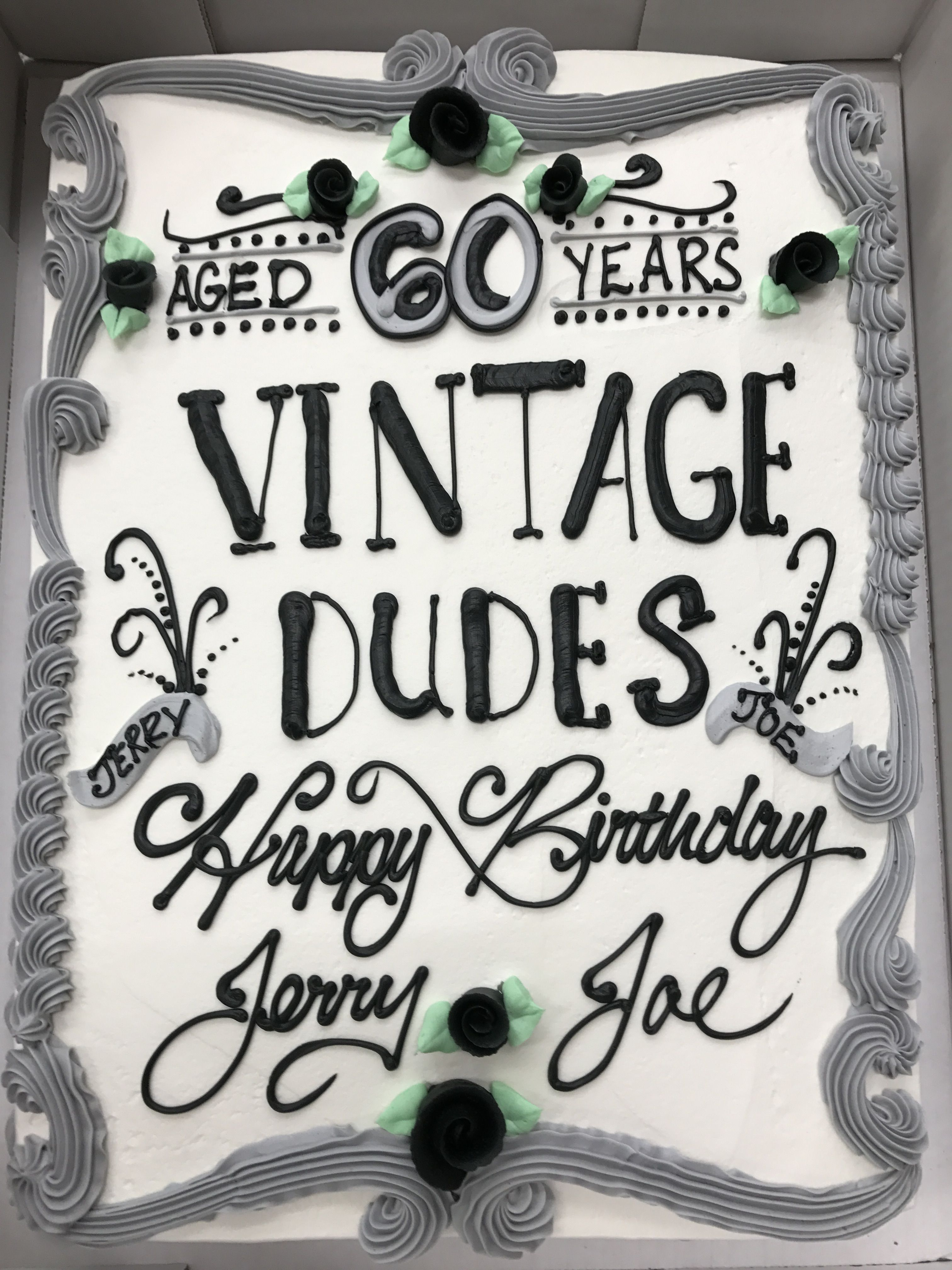 Vintage Dudes With Images Birthday Cakes For Men 60th
