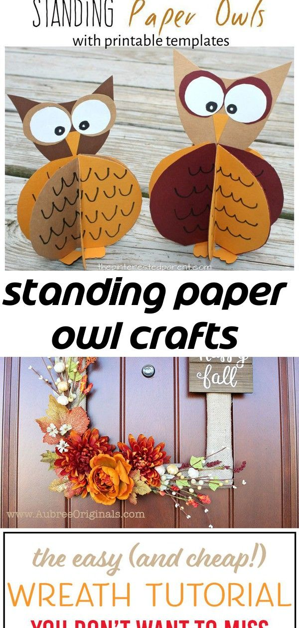 Standing paper owl crafts Construction paper standing owl craft with free printable template. Fall arts and crafts for kids The easy DIY wreath tutorial you have to see! Made with a thrifted picture frame, this cheap craft project makes for a gorgeous seasonal wreath. Adapt it for any theme or holiday! The Holiday Aisle Deer (Set Of 2) 9