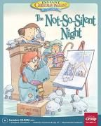 The Not-so-silent-night: An Instant Christmas Pageant ...
