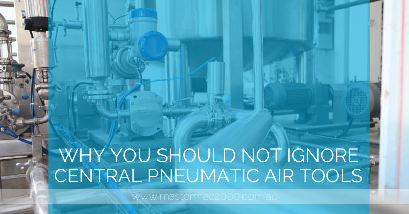 Why You Should Not Ignore Central Pneumatic Air Tools