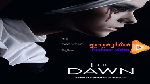 مشاهدة فيلم The Dawn 2019 مترجم Movies Movie Posters Poster