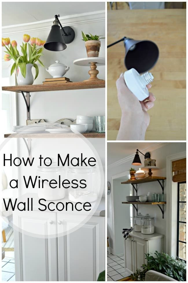 How to Make a DIY Wireless Wall Sconce is part of Wireless wall sconce - An easy lighting hack to make a DIY wireless wall sconce when you can't, or don't want to run electricity