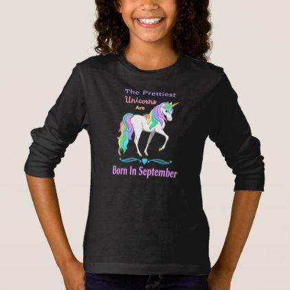 7314a3830 #Pretty Rainbow Unicorns Born In September T-Shirt - #funny #unicorn # unicorns #horse #horses #magical #colourful #fantasy
