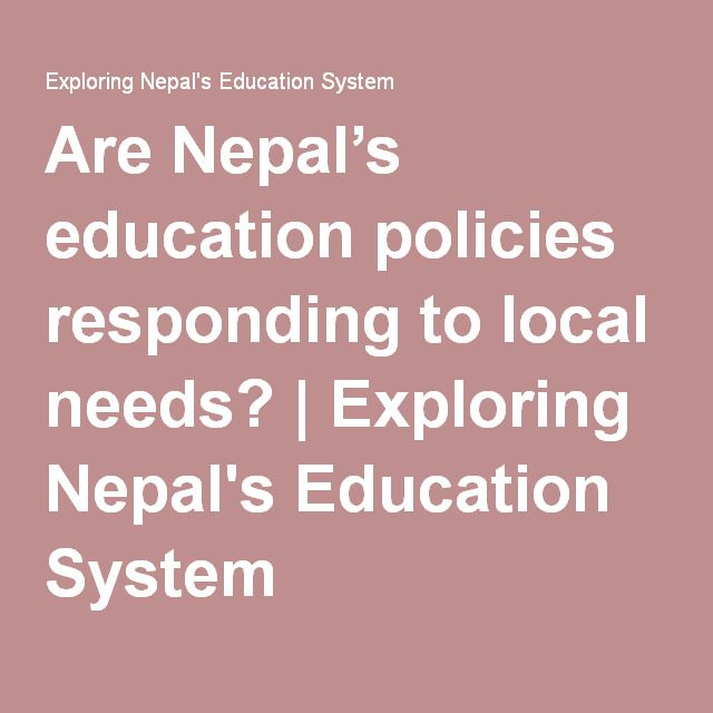 Are Nepal S Education Policies Responding To Local Needs