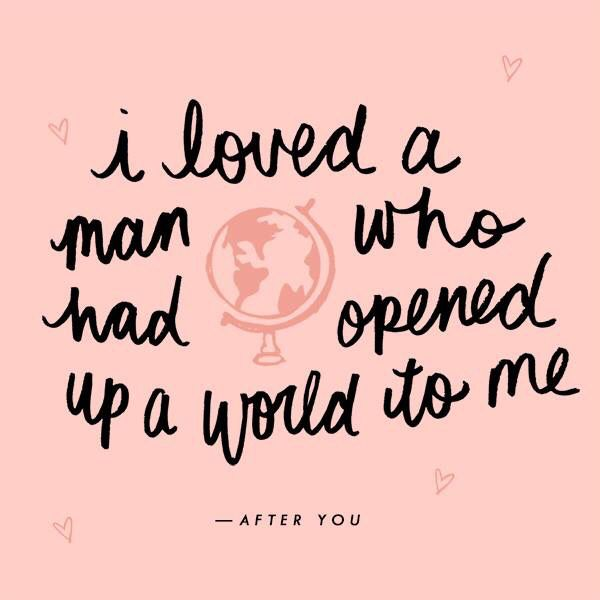 I loved a man who had opened up a world to me.\