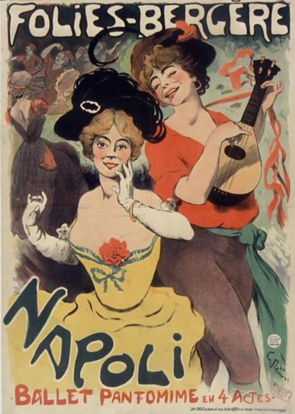 Poster by Jules-Alexandre Grün (1868-1938), 1901, Folies-Bergère, Napoli ballet pantomime, Paris.  #Music-hall