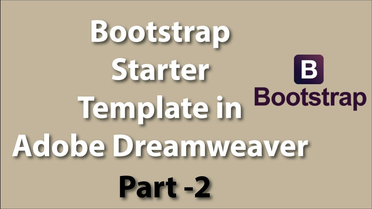 How To Edit Starter Bootstrap Template In Adobe Dreamweaver Part 2