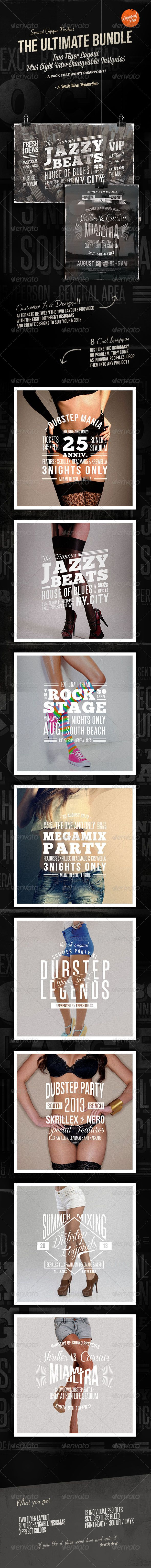 The Ultimate Bundle : Flyers / Insignias #GraphicRiver The Ultimate Bundle: Flyers / Insignias In this bundle you'll find unified our last 2 collections (Vintage Set Vol.1 and Vintage Set Vol.2. It's made of five flyer layouts with three preset vintage colours, one frame design, and eight interchangeable insignias. These insignias have been designed to make up the heart of the flyers. You just have to drop them on each layout to get a multitude of variations. So included in the download file…