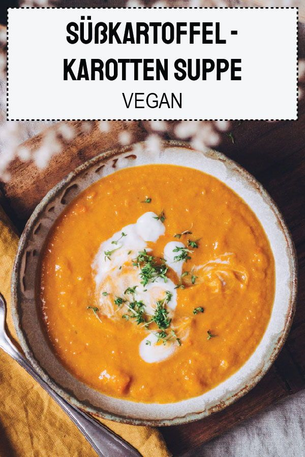 Süßkartoffel-Karottensuppe - The Unlabeled Chefs