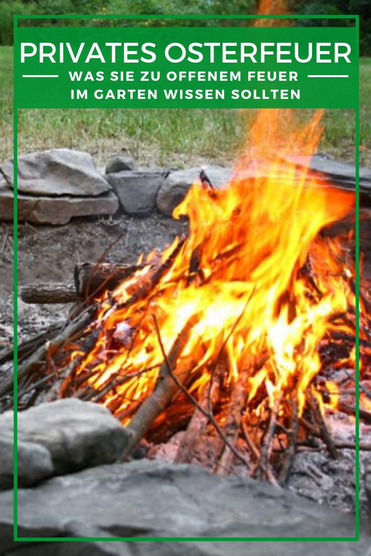 Offenes Feuer Im Garten Das Sollten Sie Beachten Feuer Garten Ostern