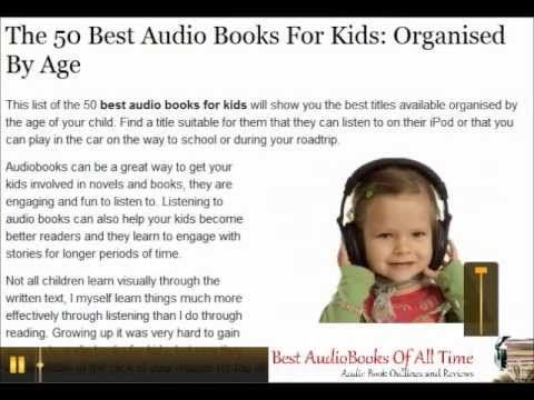 The 50 Best Audio Books For Kids: Organized by age group