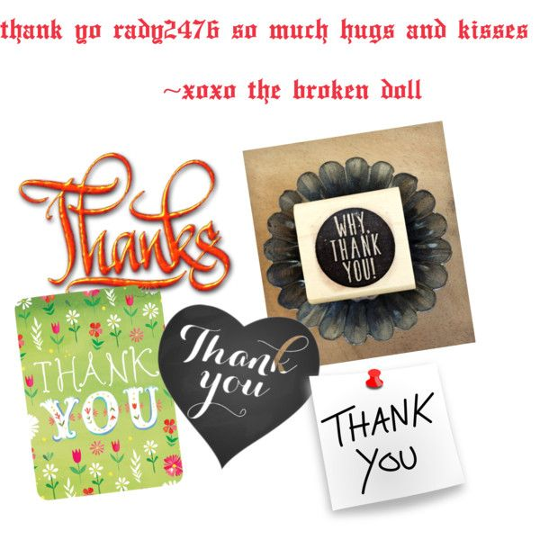 Thank. you !!!!!!! by thebrokendoll on Polyvore featuring polyvore fashion style