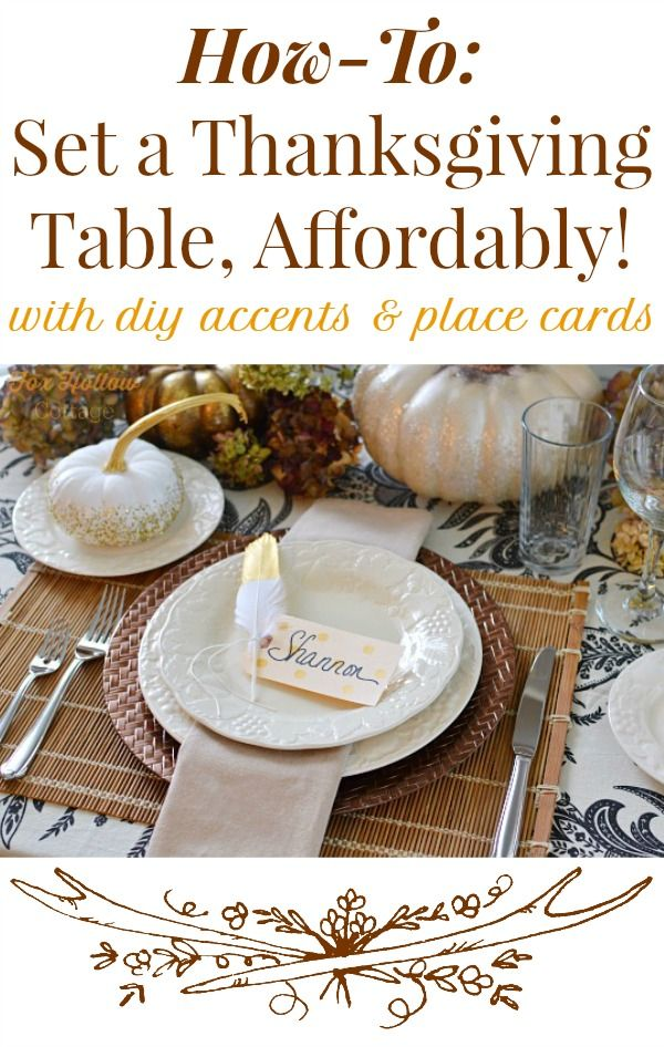 Affordable DIY Thanksgiving Table Setting Ideas DIY Gold Polka-Dot Place Cards Craft Tutorial at foxhollowcottage.com @cottagefox  sc 1 st  Pinterest & DIY Thanksgiving Table with Gold Feather Polka Dot Place Cards ...