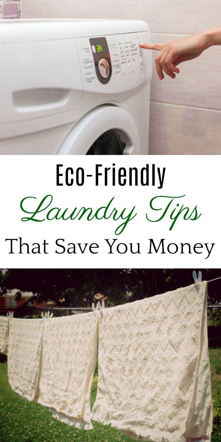 Eco-Friendly Laundry Tips, Save Energy on Laundry, Save Water on ...