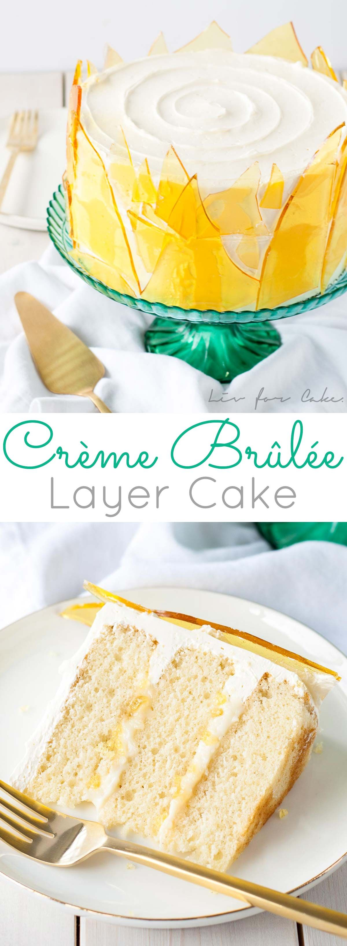 A classic vanilla dessert gets a major transformation with this decadent Crème Brûlée Cake! Layers of vanilla bean cake, vanilla custard, and crunchy bits of caramelized sugar. All covered with a silky Swiss meringue buttercream and decorated with caramel sugar shards.  livforcake.com