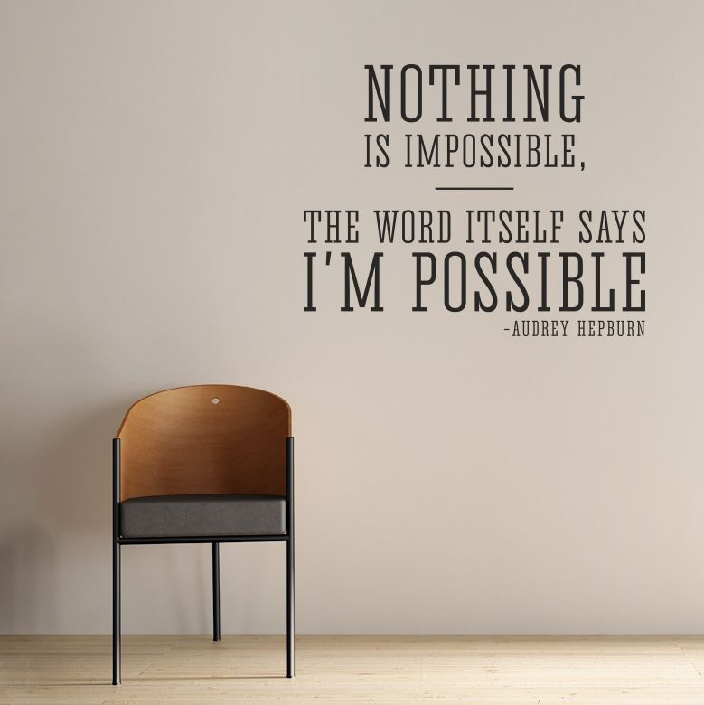 Nothing Is Impossible Audrey Hepburn Wall Quote Decal A B O D E