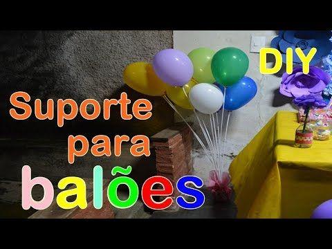 Suporte Para Baloes Facil Diy Sayury Mendes Youtube