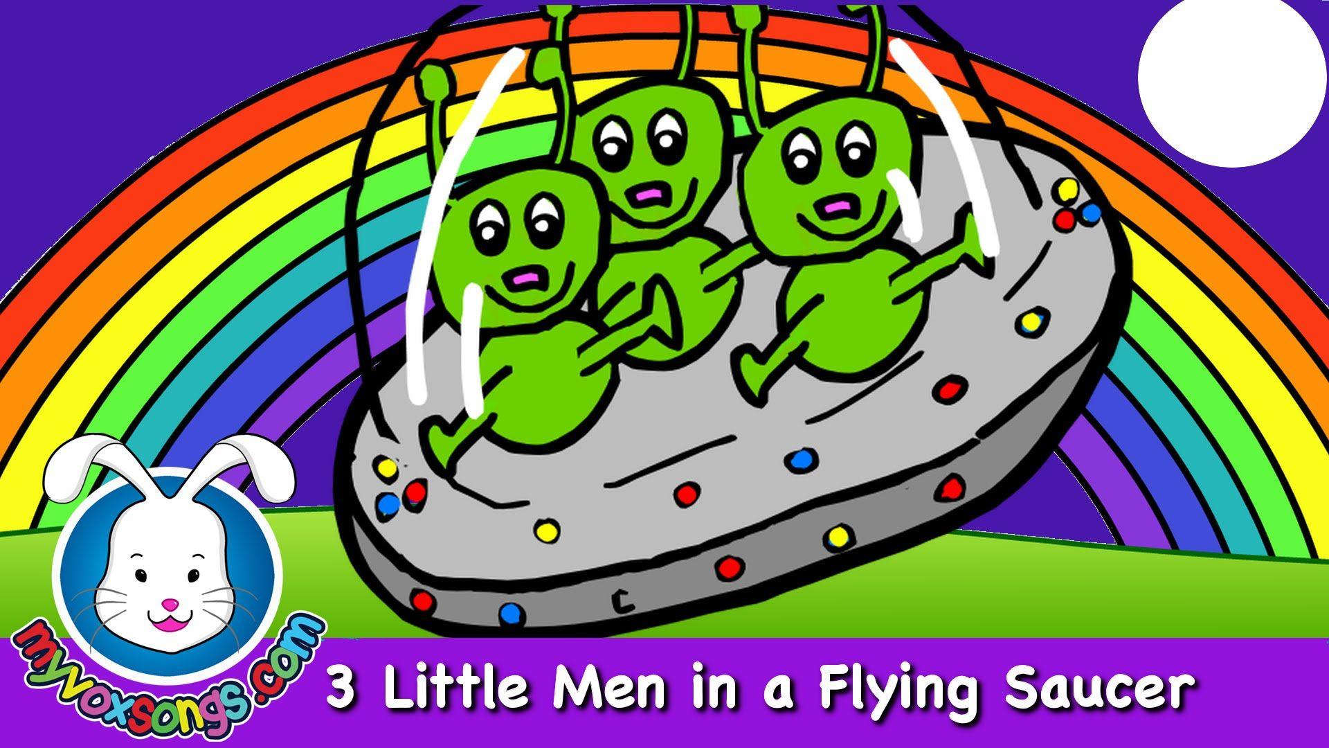 Three Little Men in a Flying Saucer - nursery rhymes