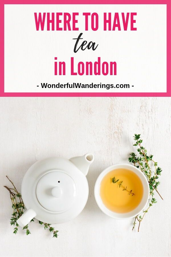 The Best Places For Tea In London Drinking Around The World