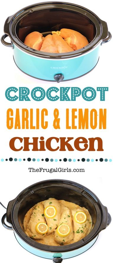 Crockpot Lemon Garlic Chicken Recipe at TheFrugalGirls.com #garlicchicken