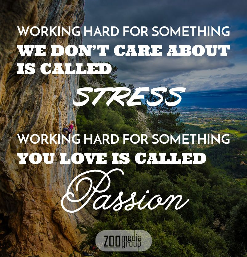 Working hard for something we don't care about is called ...