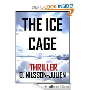 The Ice Cage A Scandinavian Crime Thriller Set In The Nordic Winter The Baltic Trilogy Thriller Crime Thriller Crime Fiction Books