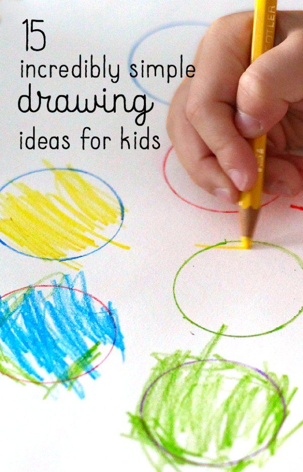 15 Incredibly Easy Drawing Ideas For Kids Art With Kids Easy