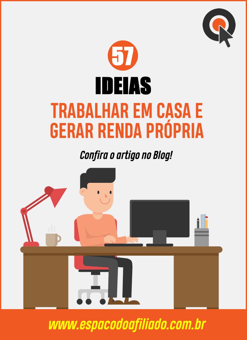 57 Ideias Para Trabalhar em Casa e Criar Renda Pró...