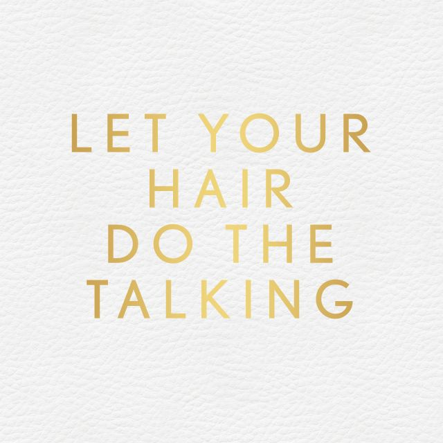 What does your hair say marulaoil pinterest hair for Salon quotes and sayings