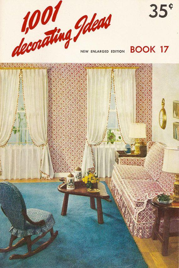 Vintage 1001 Decorating Ideas Book 17 1960 Mid Century Home