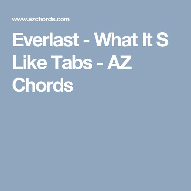 Everlast - What It S Like Tabs - AZ Chords | Guitar Chords ...