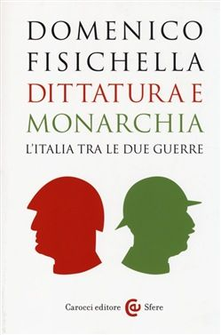 Prezzi e Sconti: #Dittatura e monarchia. l'italia tra le due  ad Euro 15.40 in #Carocci #Media libri scienze umane