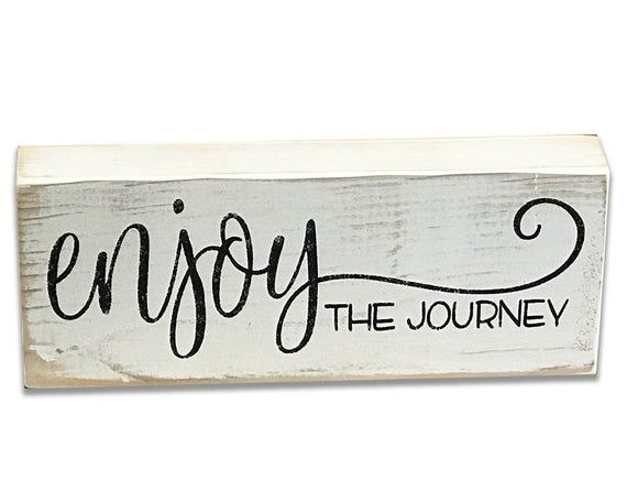 Inspirational Decor Rusticly Inspired Signs Enjoy The Journey Sign Wood Block Farmhouse Decor Shelf Sign Inspirational Gift Wood Sign