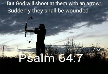 Psalm 64:7 | Psalms, Book of psalms, Scripture