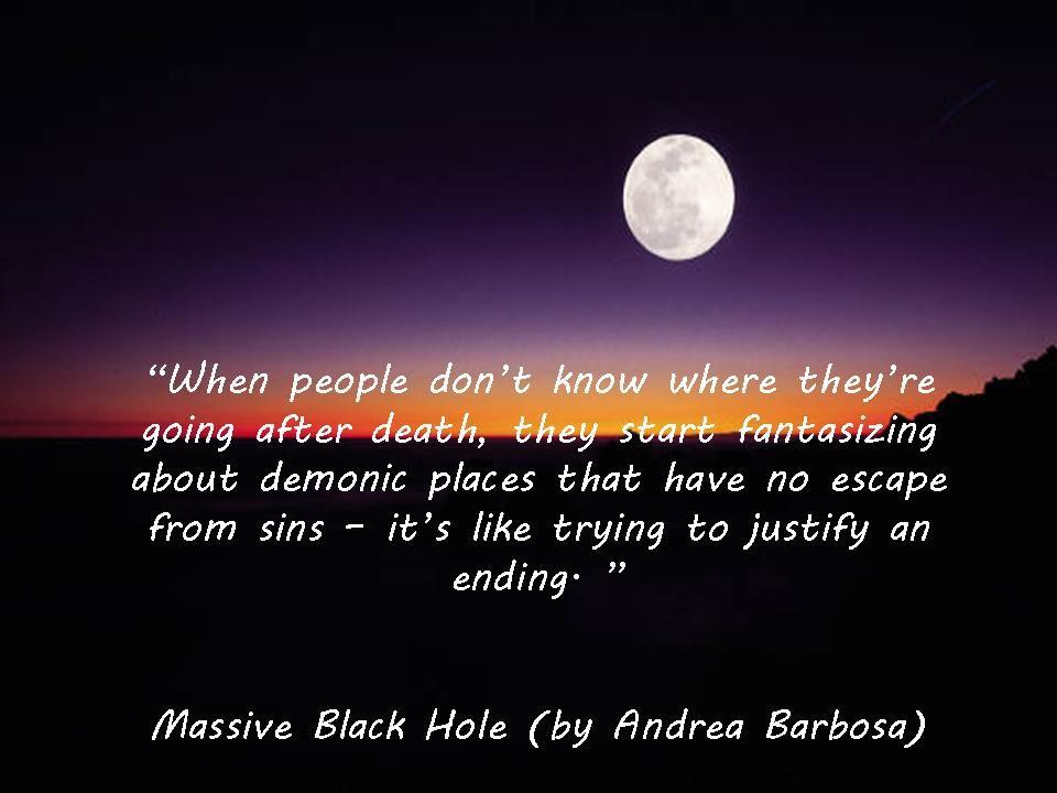 http://www.amazon.com/Massive-Black-Hole-Andrea-Barbosa/dp/148487532X/ref=tmm_pap_title_0?ie=UTF8&qid=1394243132&sr=8-1