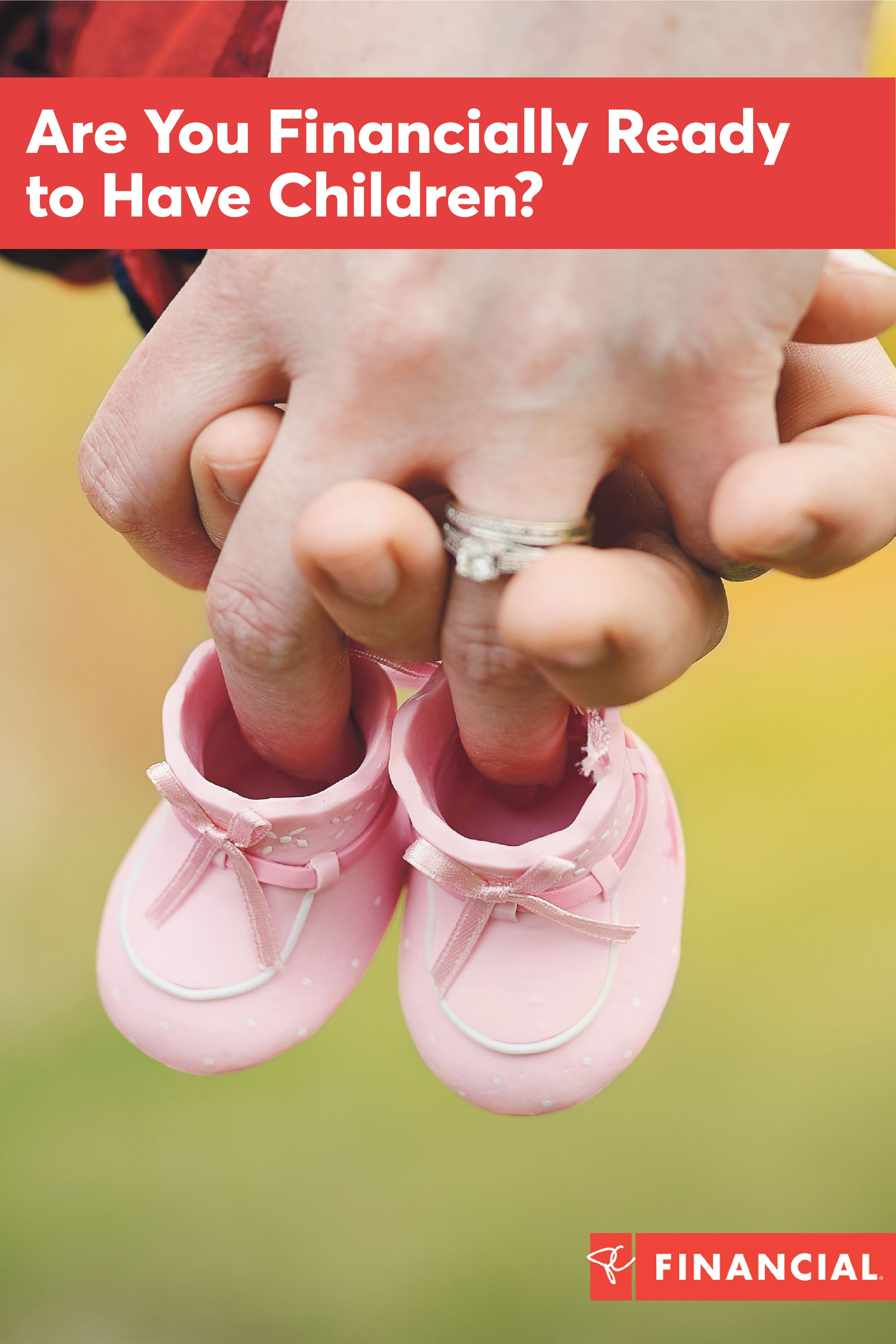 Are You Financially Ready to Have Children | Children ...