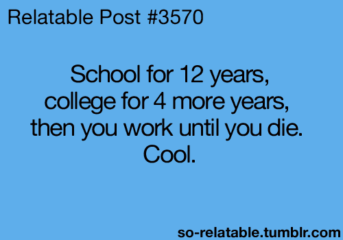 Quotes About College Life Cool Sad Day  Hilarious Shizz  Pinterest  Sad Truths And Funny Stuff