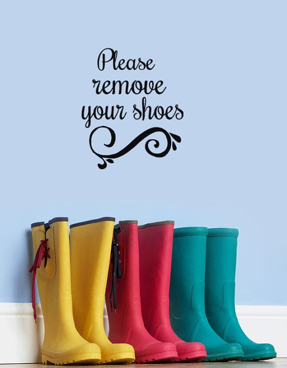 Please Remove Your Shoes Vinyl Wall Decal Words Door Decor - Custom made vinyl wall decals   how to remove