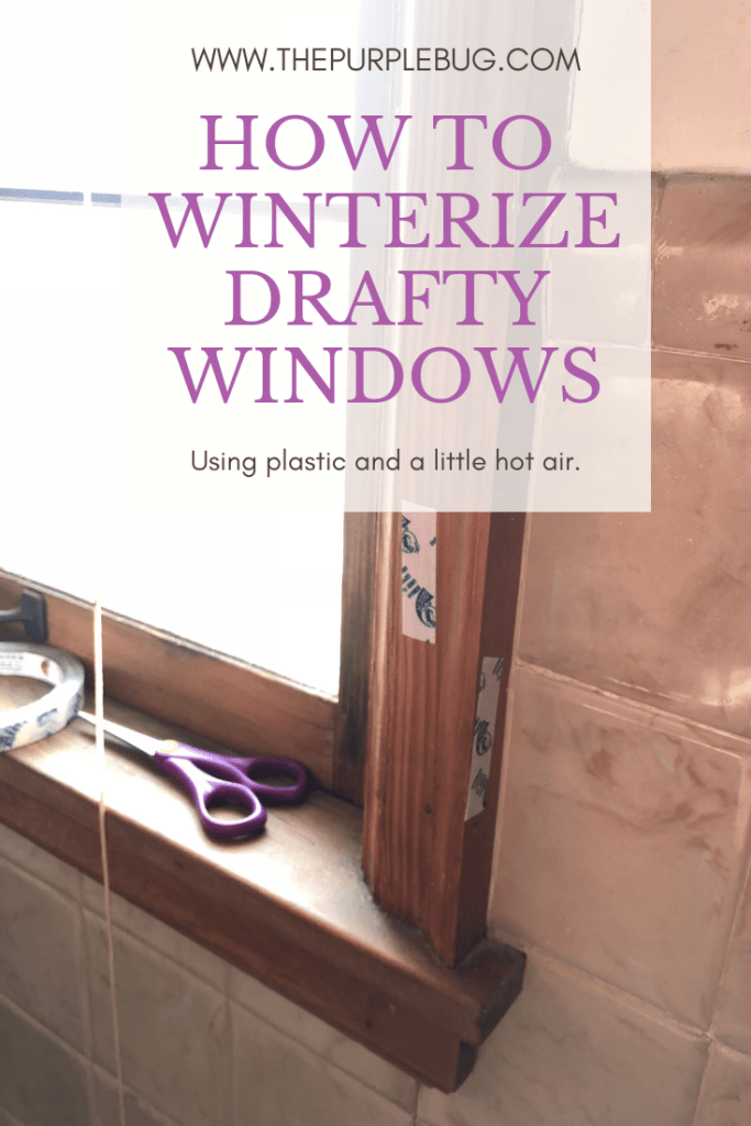 How to Winterize Drafty Windows (and Save Money) The