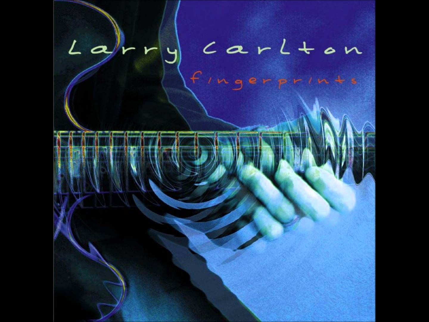 Larry Carlton Fingerprints Full Album With Images Smooth Jazz Carlton Jazz Fusion