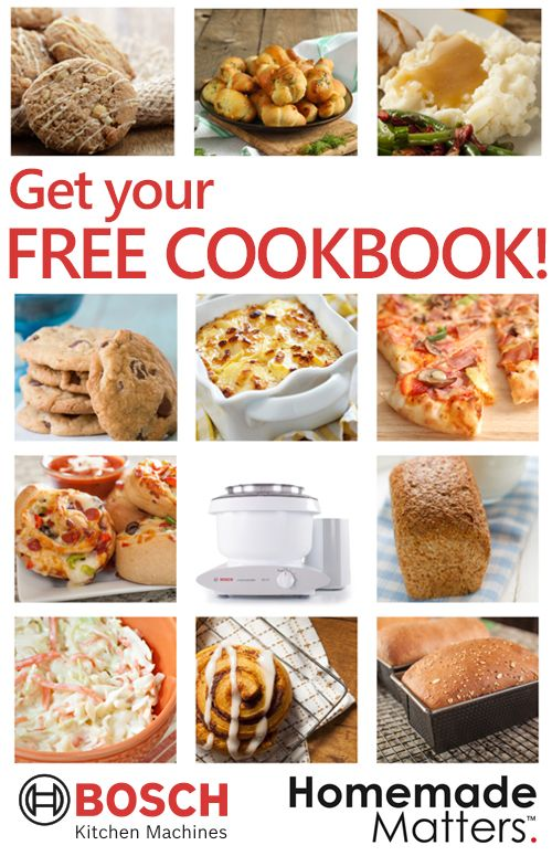 Free Cookbook Giveaway From Bosch Get The Homemade Matters Cookbook From Bosch Kitchen Centers For Free Delicious Rec Cookbook Giveaway Recipes Free Cookbook