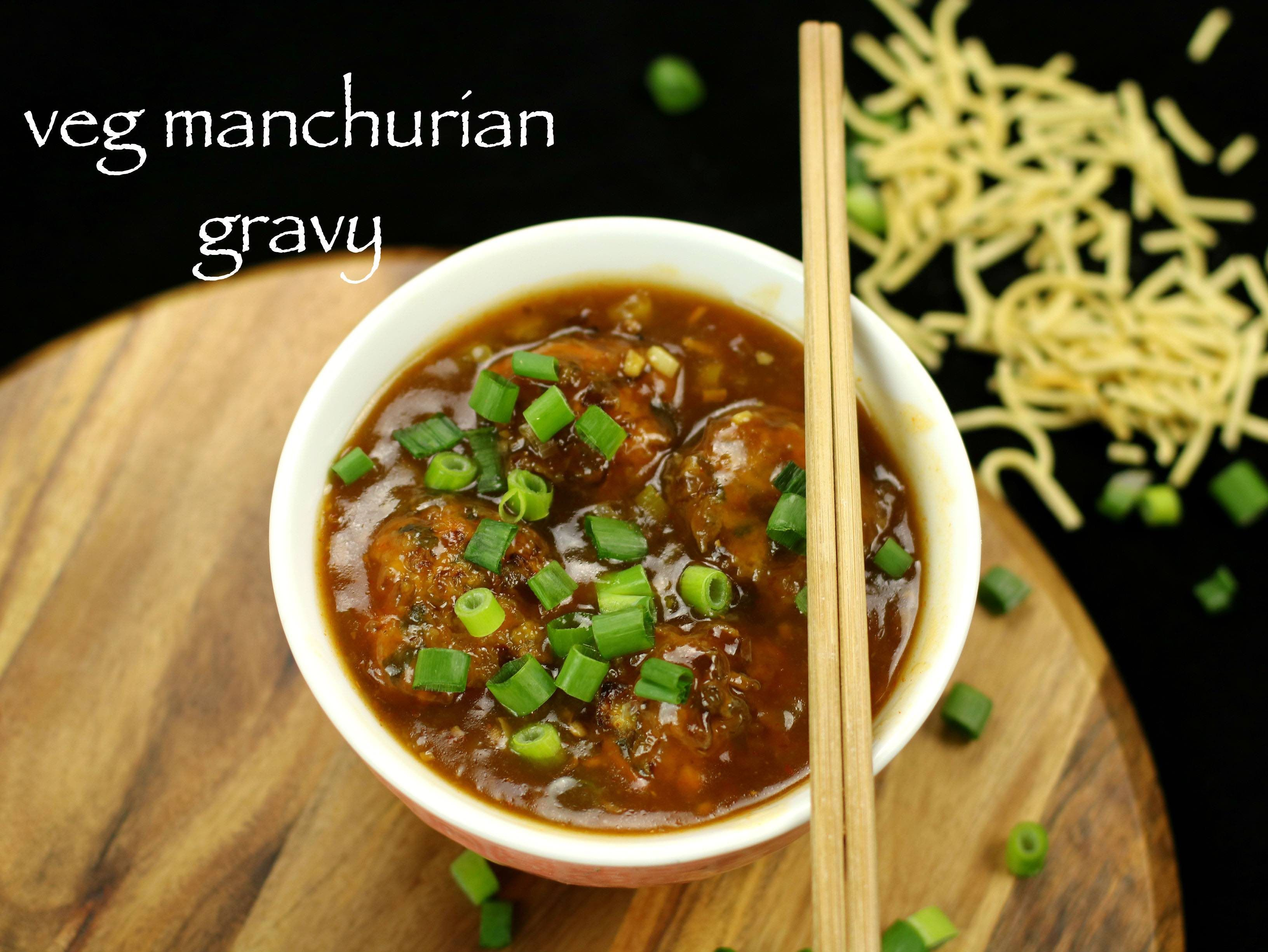 Veg manchurian gravy recipe vegetable manchurian gravy recipe with veg manchurian gravy recipe vegetable manchurian gravy recipe with step by step photovideo forumfinder Image collections
