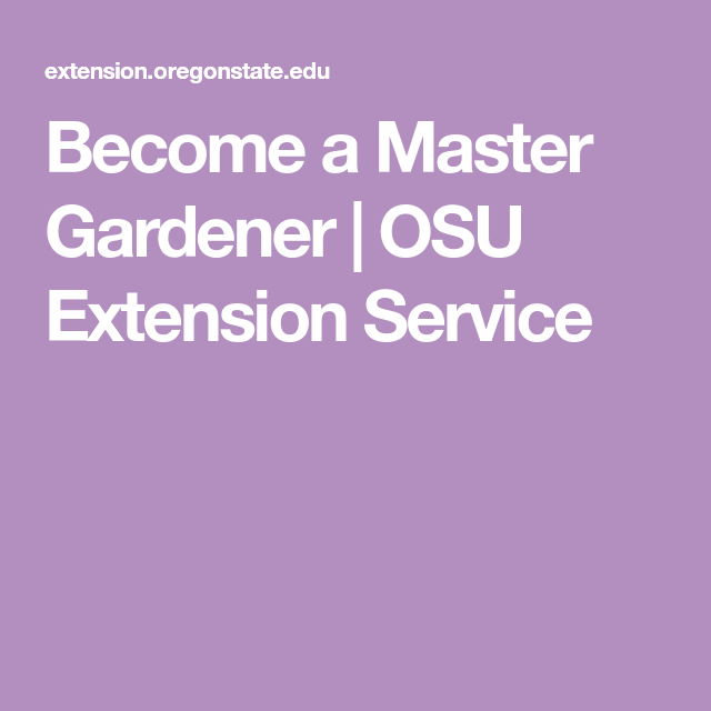 769913888b66973a026fe31dc41c4fc6 - Oregon State University Extension Master Gardener