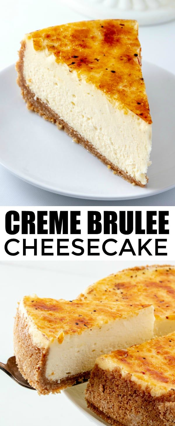 Creme Brûlée Cheesecake - A Mashup of Two Favorite Desserts!