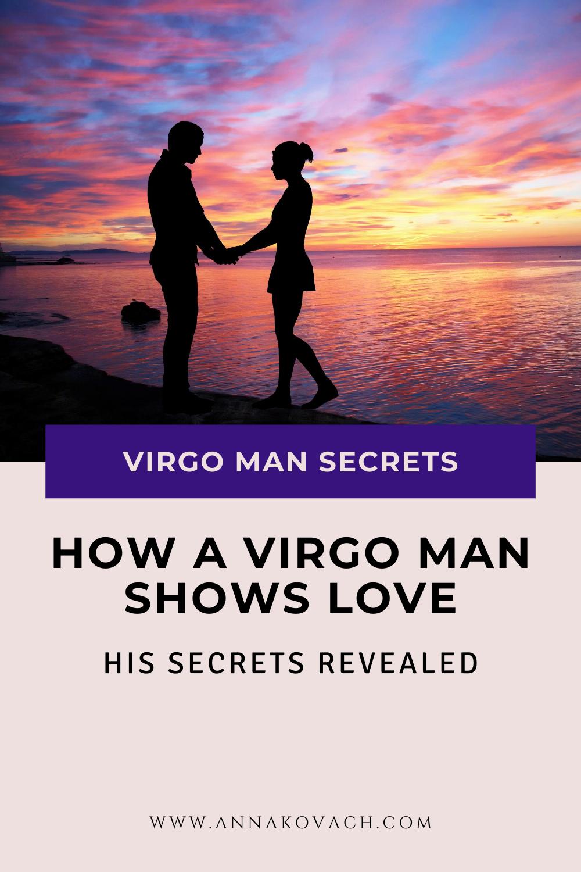 How a Virgo Man Shows Love - His Secrets Revealed | Virgo