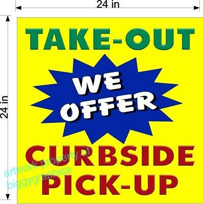 Details About Restaurant Take Out Curbside Pick Up Choose Size