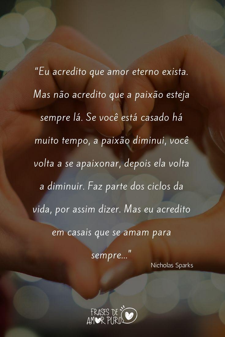 Eu Acredito Que Amor Eterno Exista Nicholas Sparks Citacoes