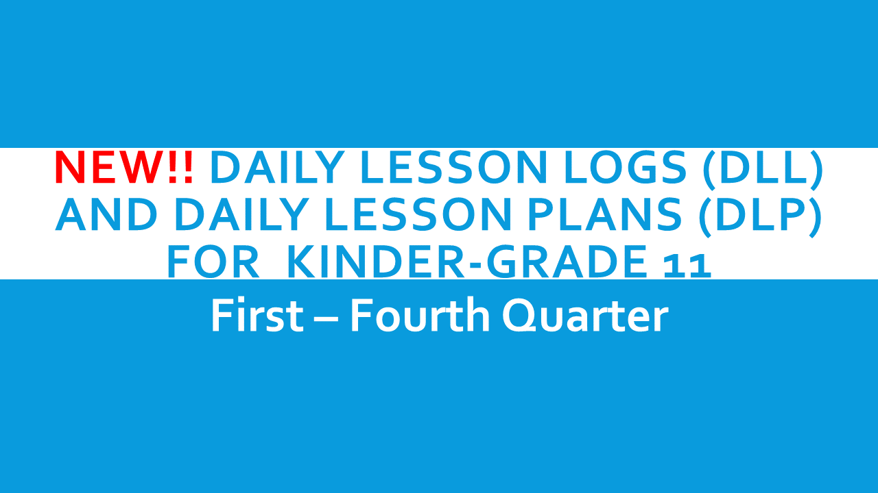 2017 Daily Lesson Logs Dll And Daily Lesson Plans Dlp For Kinder To Shs 1st 4th Quarter Deped Tambayan Ph