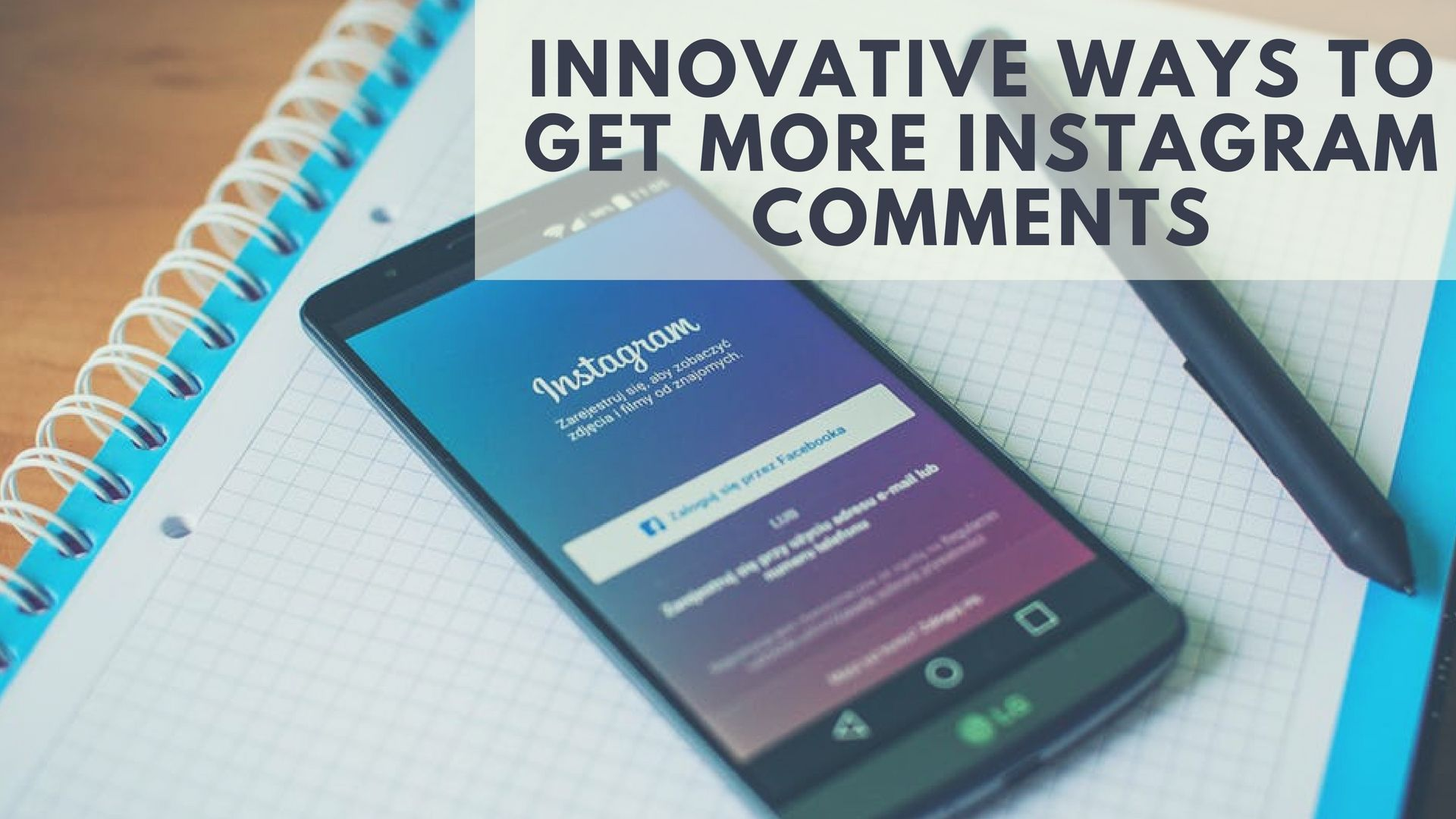 9 innovative ways to get more instagram comments smmsumo