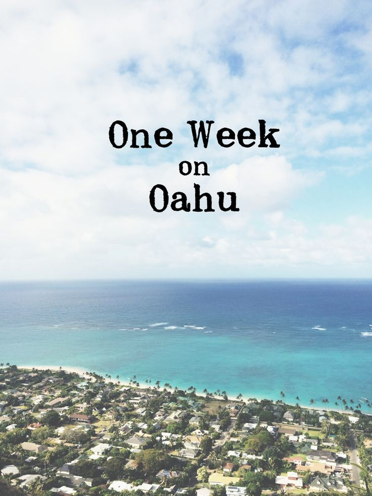 Itinerary For One Week On Oahu Includes Great Places To